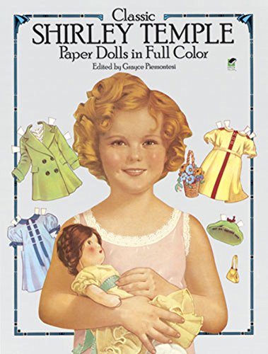 9780486251936: Classic Shirley Temple Paper Dolls in Full Colour (Dover Celebrity Paper Dolls)