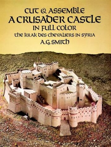 9780486252001: Cut and Assemble a Crusader Castle in Full Color: The Krak Des Chevaliers in Syria (Models & Toys)