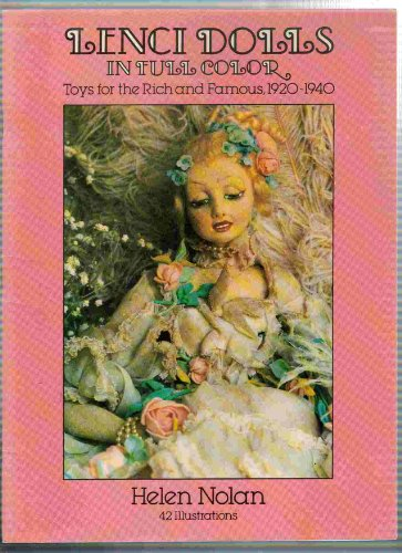9780486252049: Lenci Dolls in Full Color: Toys for the Rich and Famous, 1920-1940