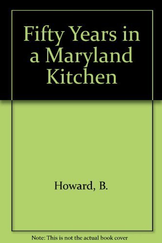 Fifty Years in a Maryland Kitchen: 430: Howard, Mrs. B.C.