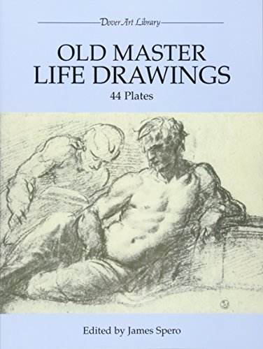 Old Master Life Drawings: 44 Plates: Spero, James