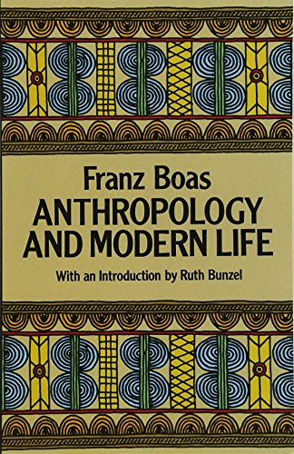 9780486252452: Anthropology and Modern Life