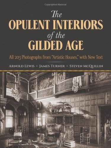 9780486252506: The Opulent Interiors of the Gilded Age: All 203 Photographs from
