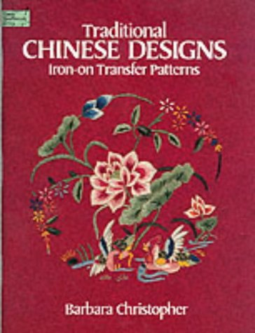9780486252599: Traditional Chinese Designs Iron-on Transfer Patterns (Dover Needlework)