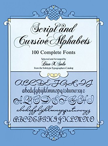 9780486253060: Script and Cursive Alphabets: 100 Complete Fonts (Lettering, Calligraphy, Typography)