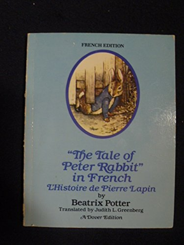 9780486253138: The Tale of Peter Rabbit in French: L'Histoire De Pierre Lapin (French Edition)