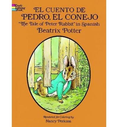 9780486253145: El cuento de Pedro, el conejo (The Tale of Peter Rabbit in Spanish)