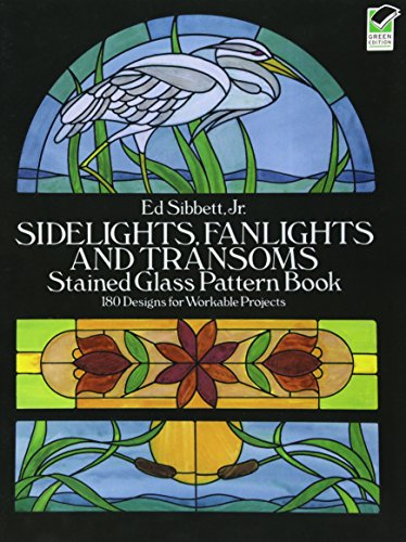 9780486253282: Sidelights, Fanlights and Transoms Stained Glass Pattern Book (Dover Stained Glass Instruction)