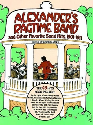 9780486253312: Alexander's Ragtime Band and Other Favorite Song Hits, 1901-1911