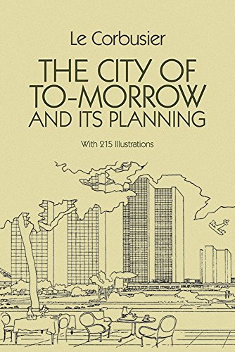 9780486253329: The City of To-Morrow and Its Planning