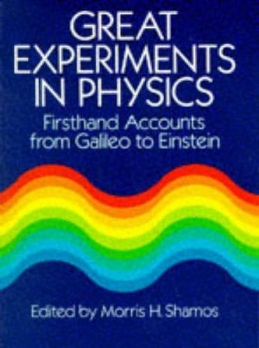 9780486253466: Great Experiments in Physics: Firsthand Accounts from Galileo to Einstein