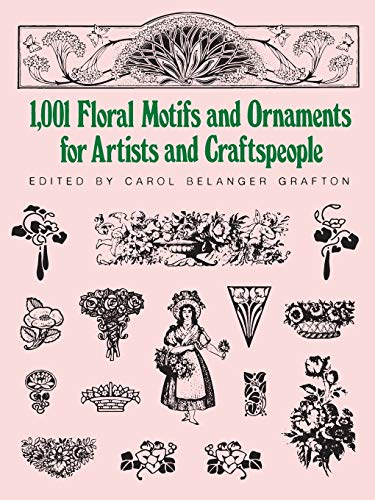 9780486253527: 1,001 Floral Motifs and Ornaments for Artists and Craftspeople