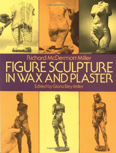 9780486253541: Figure Sculpture in Wax and Plaster (Dover Art Instruction)