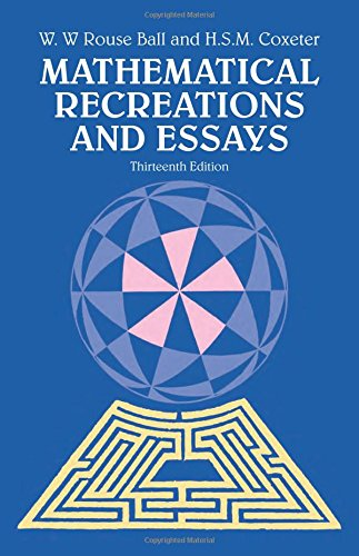 Mathematical Recreations and Essays: W. W. Rouse