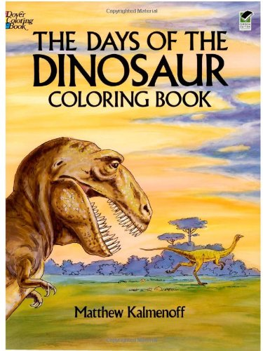9780486253596: The Days of the Dinosaur Coloring Book (Dover Nature Coloring Book)
