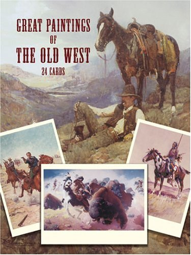 9780486253602: Great Paintings of the Old West: 24 Cards (Dover Postcards)