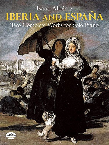 9780486253671: Iberia and Espana: Two Complete Works for Solo Piano (Dover Music for Piano)