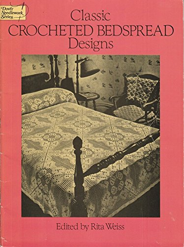 9780486253701: Classic Crocheted Bedspread Designs (Dover needlework series)
