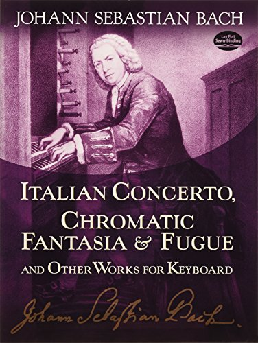 9780486253879: Italian Concerto, Chromatic Fantasia & Fugue and Other Works for Keyboard (Dover Music for Piano)