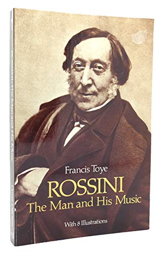 9780486253961: Rossini: The Man and His Music