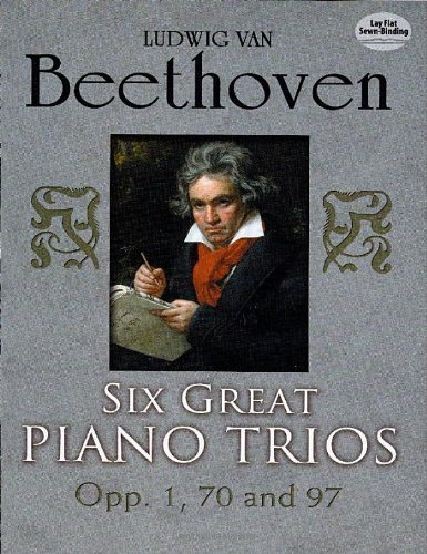9780486253985: Six Great Piano Trios in Full Score: Beethoven: Beethoven: Beethoven (Dover Chamber Music Scores)