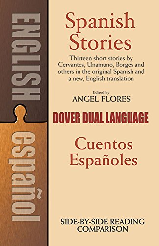 Spanish Stories / Cuentos Espanoles: Stories in: Flores, Angel