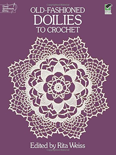 9780486254029: Old-Fashioned Doilies to Crochet (Dover Knitting, Crochet, Tatting, Lace)