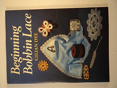 9780486254166: Beginning Bobbin Lace (Dover Needlework Series)