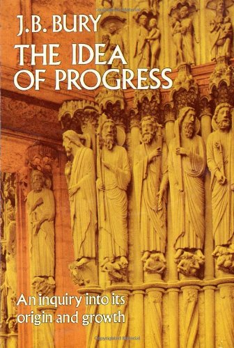 9780486254210: The Idea of Progress: An Inquiry into Its Origin and Growth