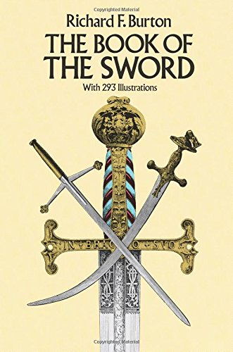 9780486254340: The Book of the Sword: With 293 Illustrations (Dover Military History, Weapons, Armor)