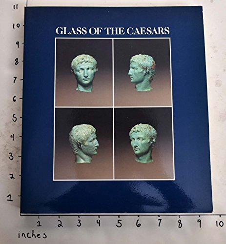 9780486254357: Glass of the Caesars
