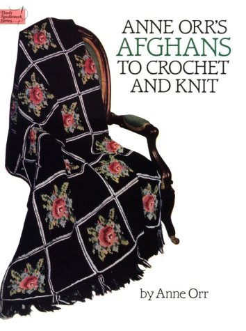 9780486254401: Anne Orr's Afghans to Crochet and Knit (Dover Needlework Series)