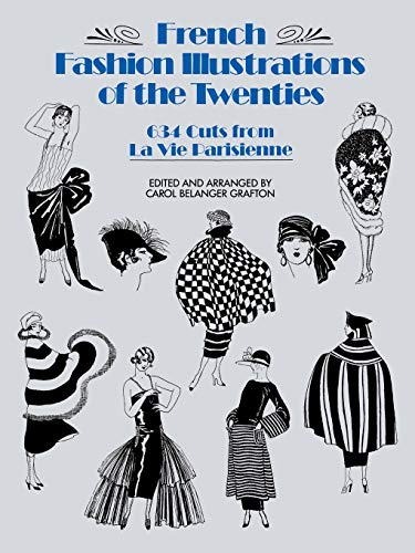 9780486254586: French Fashion Illustrations of the Twenties: 634 Cuts from La Vie Parisienne (Dover Fashion and Costumes)