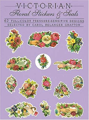 9780486254593: Victorian Floral Stickers and Seals: 62 Full-Color Pressure-Sensitive Designs