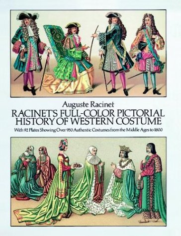 9780486254647: Racinet's Full-Color Pictorial History of Western Costume: With 92 Plates Showing Over 950 Authentic Costumes from the Middle Ages to 1800