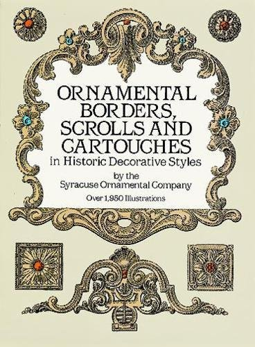 9780486254890: Ornamental Borders, Scrolls and Cartouches in Historic Decorative Styles