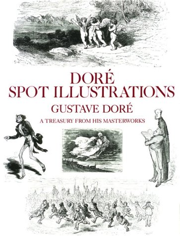 9780486254951: Dore Spot Illustrations: A Treasury from His Masterworks (Dover Pictorial Archives)