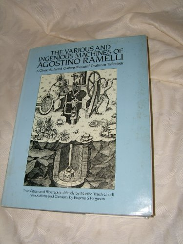 9780486254975: The various and ingenious machines of Agostino Ramelli: A classic sixteenth-century illustrated treatise on technology