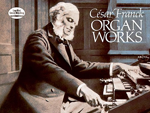 9780486255170: César Franck: Organ Works