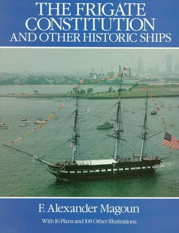 9780486255248: The Frigate Constitution and Other Historic Ships