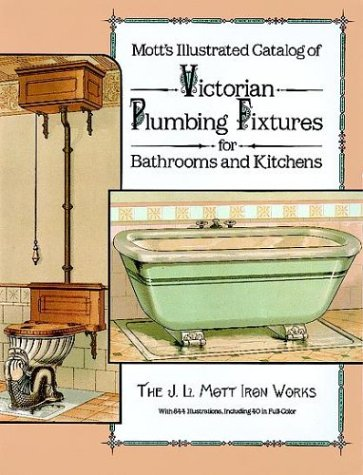 9780486255262: Mott's Illustrated Catalog of Victorian Plumbing Fixtures for Bathrooms and Kitchens