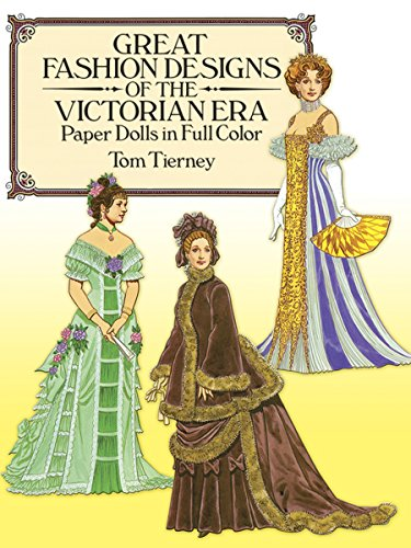 9780486255279: Great Fashion Designs of the Victorian Era Paper Dolls in Full Color (Dover Victorian Paper Dolls)