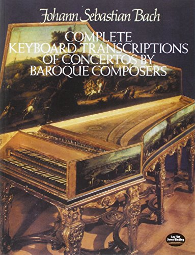 9780486255293: Complete Keyboard Transcriptions of Concertos by Baroque Composers (Dover Music for Piano)
