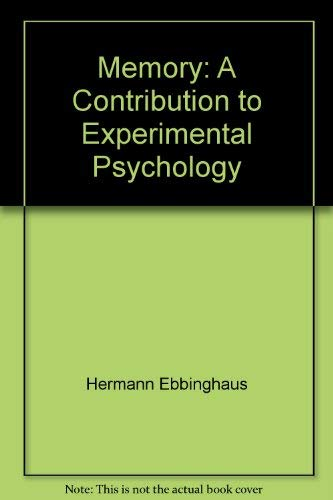 9780486255552: Memory: A Contribution to Experimental Psychology