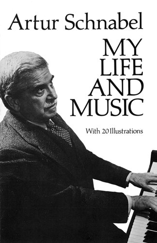 My Life and Music (Dover Books on Music): Schnabel, Artur