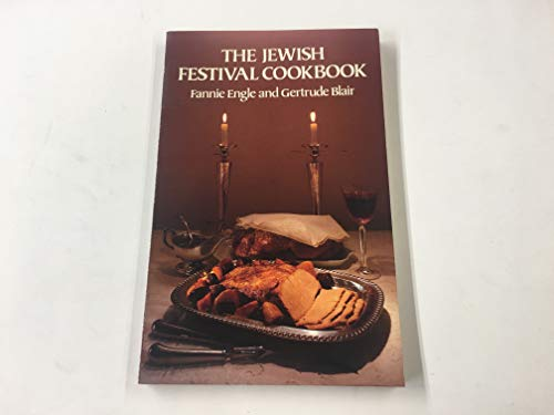 The Jewish Festival Cookbook: Engle, Fannie; Blair,