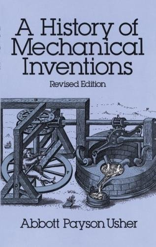 9780486255934: A History of Mechanical Inventions