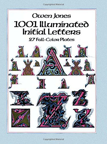 9780486256078: 1001 Illuminated Initial Letters: 27 Full-Color Plates (Dover Pictorial Archive)