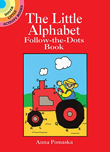 9780486256238: The Little Alphabet Follow-the-Dots Book