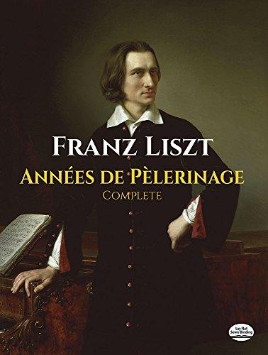 9780486256276: Années de Pèlerinage, Complete (Dover Music for Piano)